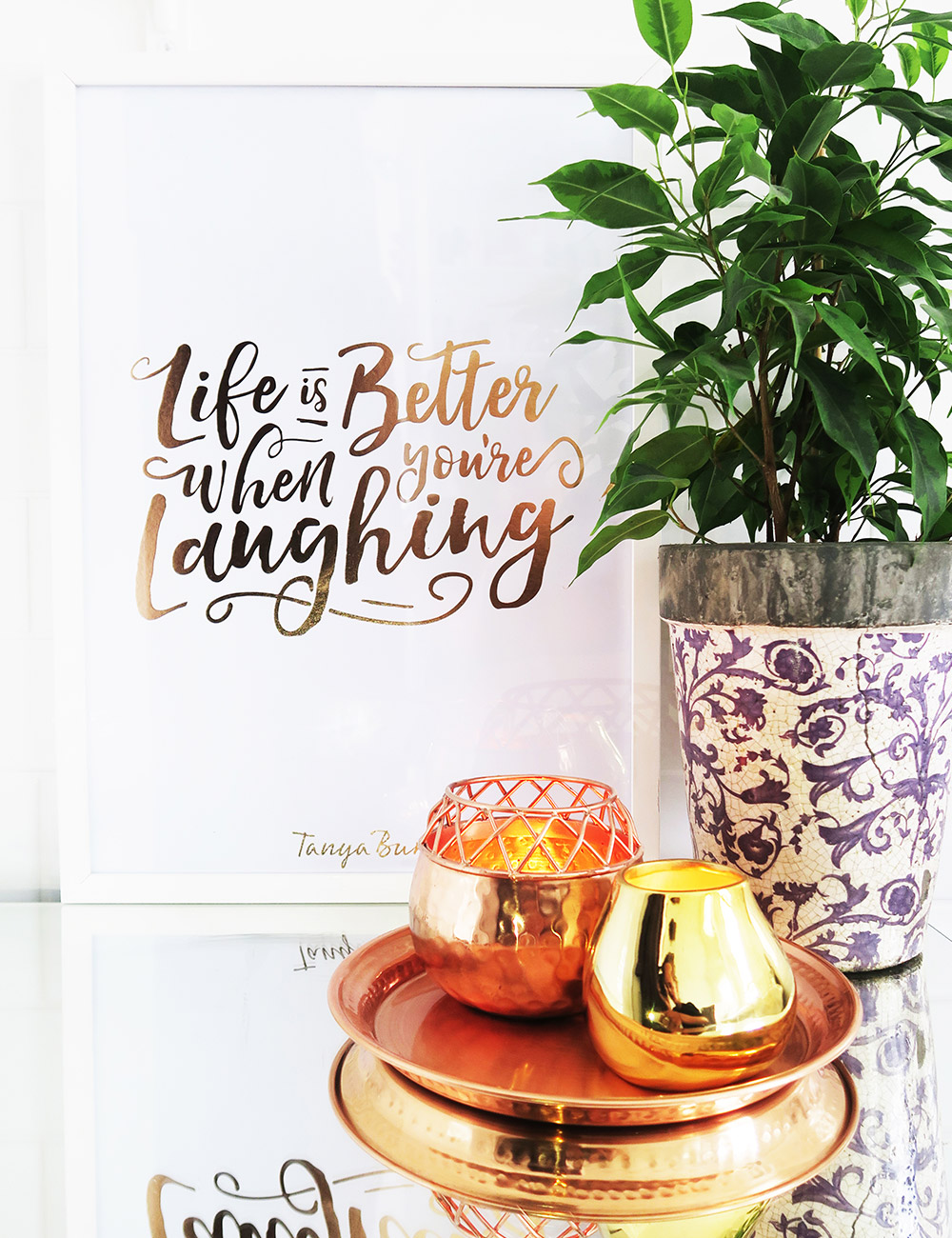 Life is better when you're laughing print